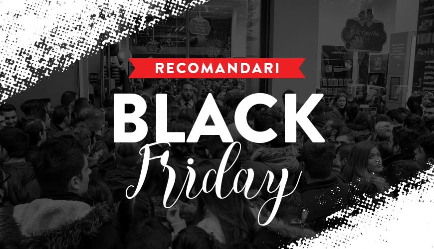 Recomandari pentru o campanie de succes in perioada Black Friday 2018