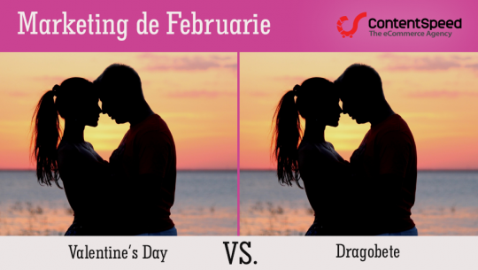 Marketing de Februarie: Facem campanii de Valentine's Day sau de Dragobete?