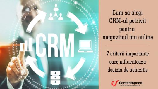 Cum sa alegi CRM-ul potrivit afacerii tale online!