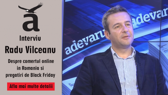 La Adevărul Live despre comerţul online în România şi pregătiri de Black Friday
