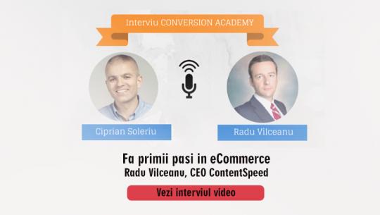 Fa primii pasi in ecommerce – interviu Radu Vilceanu, CEO ContentSpeed