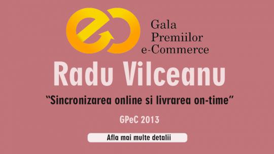 """Radu Vilceanu ne va vorbi despre """"Sincronizarea online si livrarea on-time"""" la GPeC 2013"""