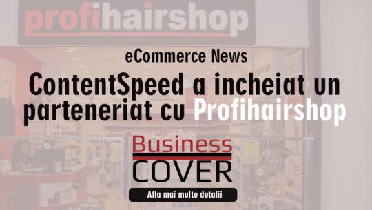 ContentSpeed a incheiat un parteneriat cu Profihairshop