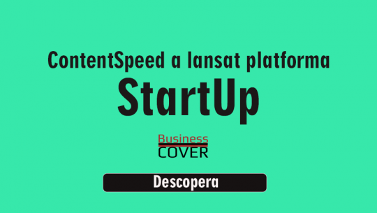 Content Speed a lansat platforma StartUp